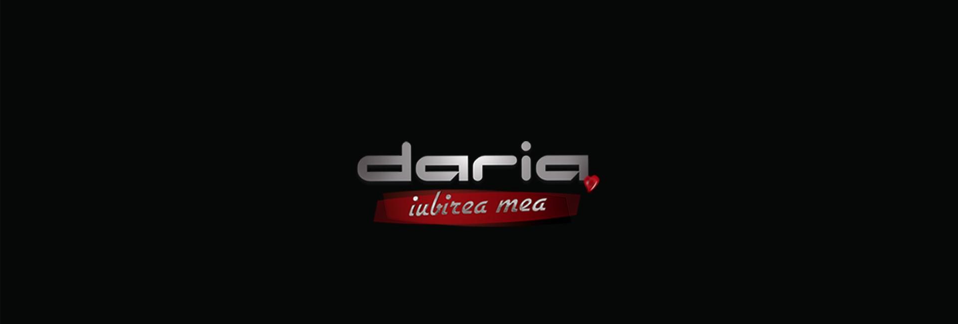 Daria, iubirea mea